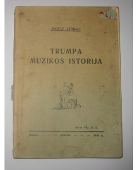 "J. Strolia, ""Trumpa muzikos..."