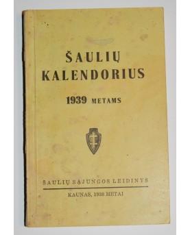 """""""Šaulių kalendorius 1939 m."""""""